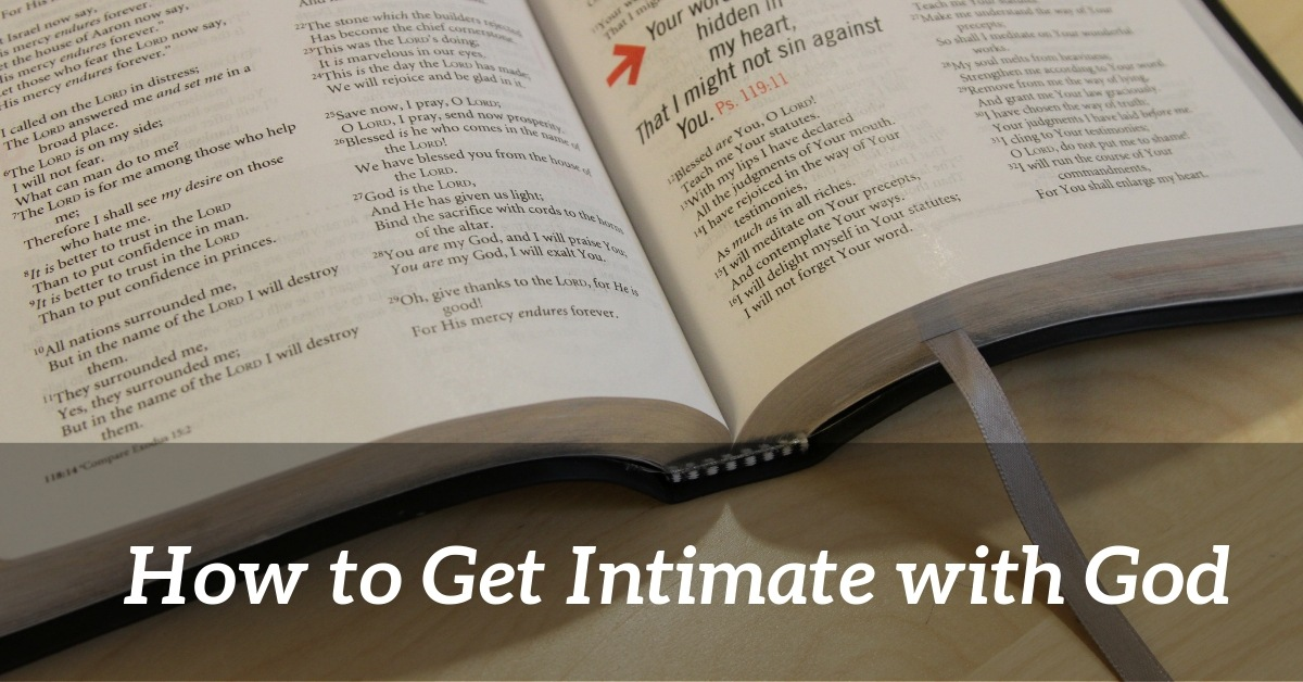 how to get intimate with God